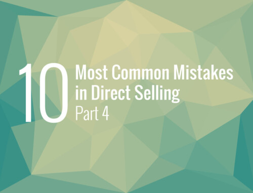 The Most Common Mistakes in Direct Selling – Part 4