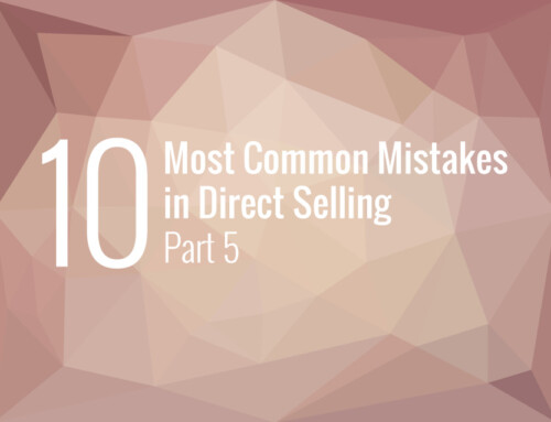 The 10 Most Common Mistakes in Direct Selling – Part 5