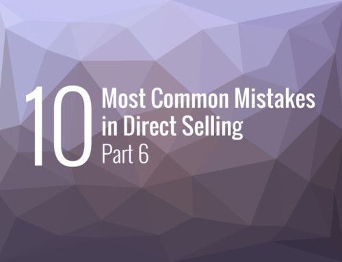 The 10 Most Common Mistakes in Direct Selling – Part 6